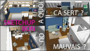 Modélisation 3D avec SketchUp ! Bon ou mauvais choix ?